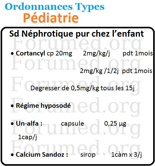Syndrome Néphrotique pur chez l'enfant ordonnance type