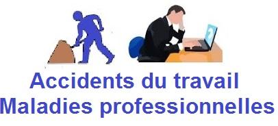 Accidents du travail et des Maladies professionnelles