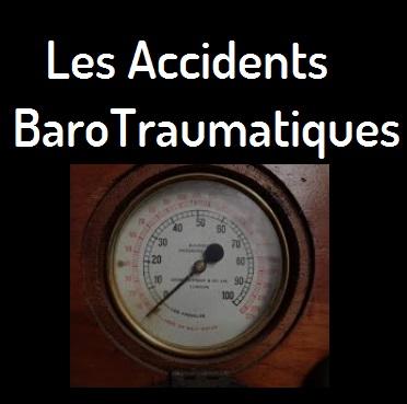 Les Accidents barotraumatiques